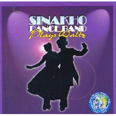 Sinakho Dance Band - Sinakho Dance Band Plays Waltz (CD)