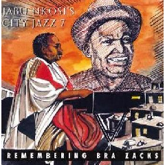 Jabu Nkosi - Remembering Bra Zacks (CD)