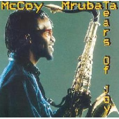 McCoy Mrubata - Tears Of Joy (CD)