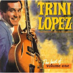 Trini Lopez - Best Of Trini Lopez - Vol.1 (CD)
