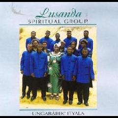 Lusanda Spiritual Group - Ungababek' Ityala (CD)