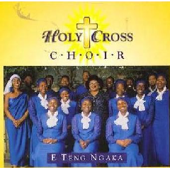 Holy Cross Choir - Teng Ngaka (CD)