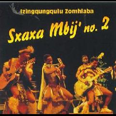 Izingqungqulu Zomhlaba - Isxaxa Mbij' 2 (CD)