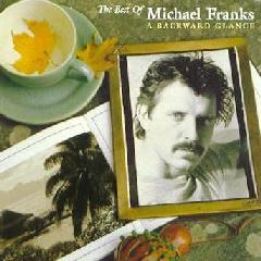 Michael Franks - A Backward Glance - Best Of Michael Franks (CD)