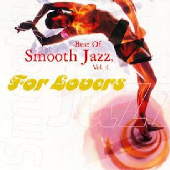 Best Of Smooth Jazz Vol 4 - For Lovers - Various Artists (CD)