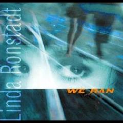 Linda Ronstadt - We Ran (CD)