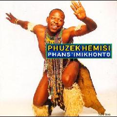 Phuzekhemisi - Phans' Imikhonto (CD)