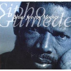 Sipho Gumede - A Blues For My Mother (CD)