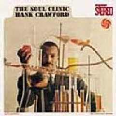 Hank Crawford - Soul Clinic (CD)