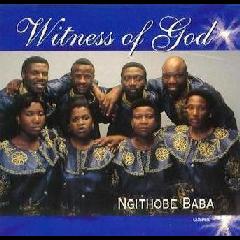 Witness Of God - Ngithobe Baba (CD)