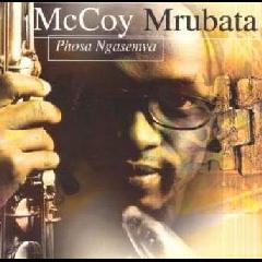 McCoy Mrubata - Phosa Ngasemva (CD)
