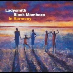 Ladysmith Black Mambazo - In Harmony - Live At The Royal Albert Hall (CD)