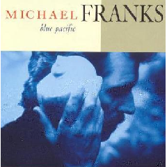 Michael Franks - Blue Pacific (CD)