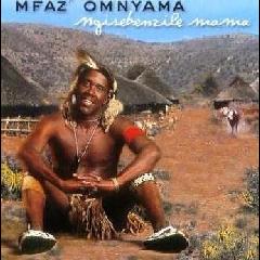 Mfaz' Omnyama - Ngisebenzile Mama (CD)