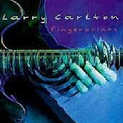 Larry Carlton - Fingerprints (CD)
