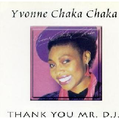Yvonne Chaka Chaka - Thank You Mr.DJ (CD)