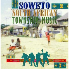 Soweto South African Township Music - Various Artists (CD)