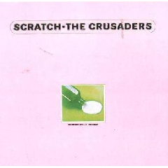 Crusaders - Scratch (CD)