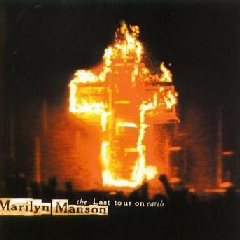 Marilyn Manson - Last Tour On Earth - Live (CD)