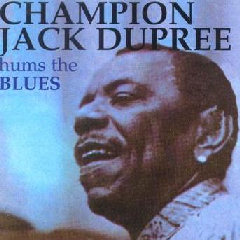 Champion Jack Dupree - Hums The Blues (CD)