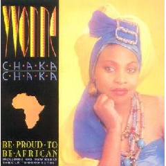 Yvonne Chaka Chaka - Be Proud To Be An African (CD)