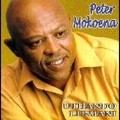 Peter Moekoena - Uthondo Lunjani (CD)