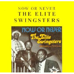 Elite Swingsters - Now Or Never (CD)