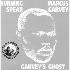 Burning Spear - Marcus Garvey / Garvey's Ghost (CD)