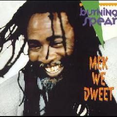 Burning Spear - Mek We Dweet (CD)
