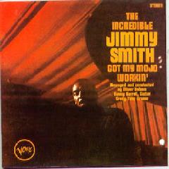 Jimmy Smith - Got My Mojo Workin' / Hoochie Cooche Man (CD)