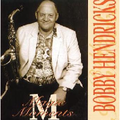 Bobby Hendricks - Magic Moments (CD)