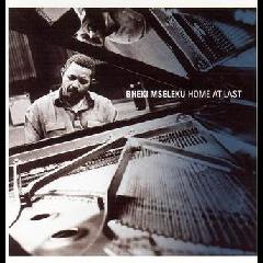 Bheki Mseleku - Home At Last (CD)