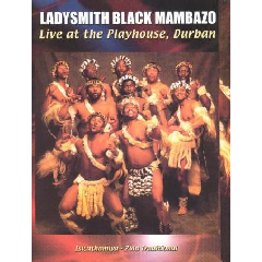 Ladysmith Black Mambazo - Live At The Playhouse, Durban (DVD)