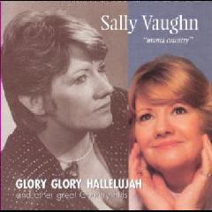 Sally Vaughn - Glory Glory Hallelujah (CD)