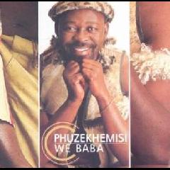 Phuzekhemisi - We Baba (CD)