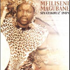 Mfiliseni Magubane - Siyayikhuz' Impi (CD)