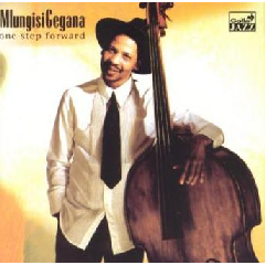 Mlungisi Gegana - One Step Forward (CD)