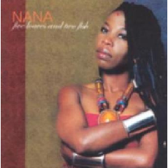 Nana - Five Loaves And Two Fish (CD)