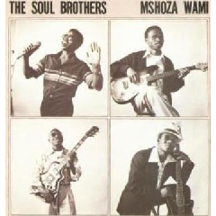 Soul Brothers - Mshoza Wami (CD)