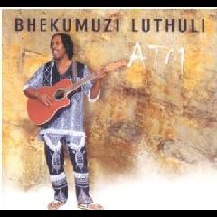 Bhekumuzi Luthuli - A.T.M. (CD)