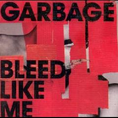 Garbage - Bleed Like Me (CD)
