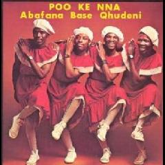 Abafana Baseqhudeni - Poo Ke Nna (CD)