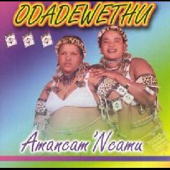Odade Wethu - Amancam' ncamu (CD)