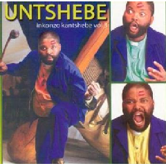 Untshebe - Inkonzo Kantshebe - Vol.3 (CD)