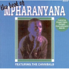 Mpharanyana - Best Of Mpharanyana Feat.The Cannibals (CD)