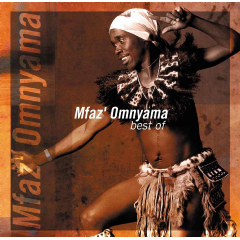 Mfaz'omnyama - Best Of Mfaz'omnyama