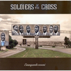 Soldiers Of The Cross - Emnqamlezweni (CD)