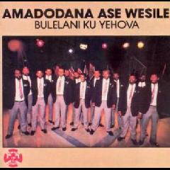 Amadodana Ase Wesile - Bulelani Ku Jehova (CD)