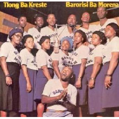 Barorisi Ba Morena - Tlong Ba Kreste (CD)