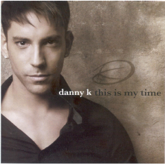Danny K - This Is My Time (CD)